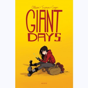 Giant Days : Tome 1