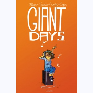 Giant Days : Tome 2