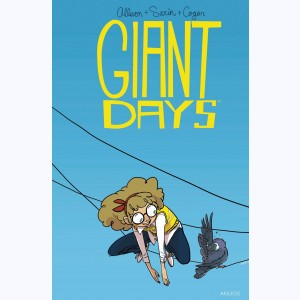 Giant Days : Tome 3