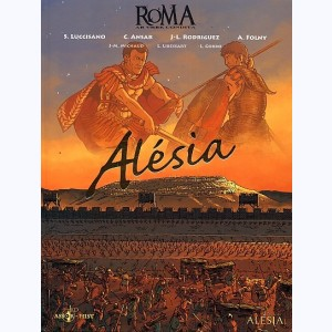 Roma AB VRBE Condita (Collection) : Tome 1, Alesia