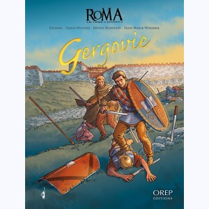 Roma AB VRBE Condita (Collection) : Tome 3, Gergovie