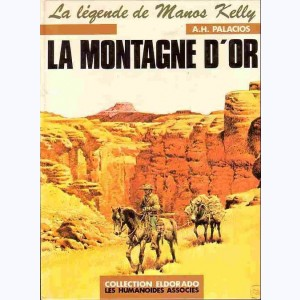 Manos Kelly : Tome 2, La montagne d'or
