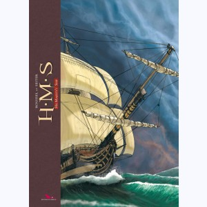 H.M.S. - His Majesty's Ship : Tome (1 à 6), L'intégrale