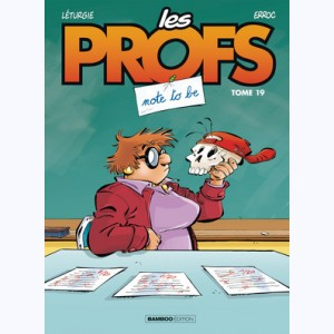 Les Profs : Tome 19, note to be