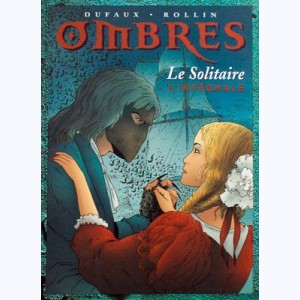 Ombres : Tome 1 & 2, Intégrale - Le Solitaire