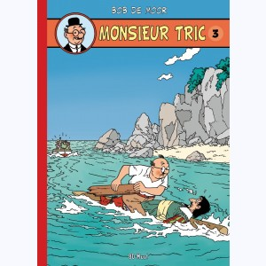 Monsieur Tric : Tome 3