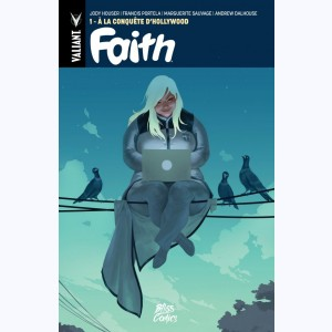 Faith : Tome 1, à la conquête d'Hollywood