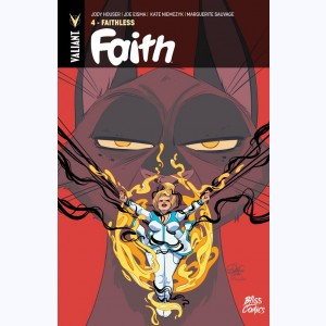 Faith : Tome 4, Faithless