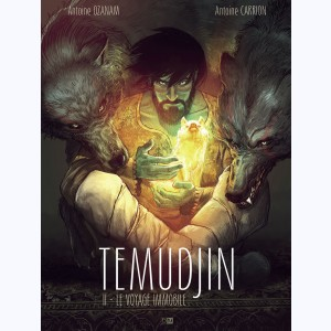 Temudjin : Tome 2, Le voyage immobile