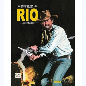 RIO (Wildey) : Tome 1, Les Bouchers