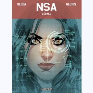 NSA : Tome 2, Dédale