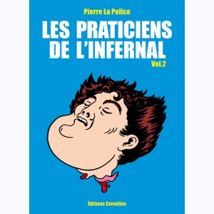 Les praticiens de l'infernal : Tome 2