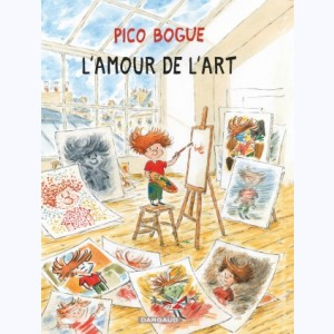 Pico Bogue : Tome 10, L'amour de l'art
