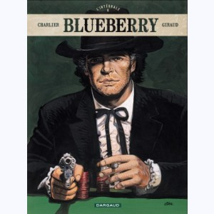 Blueberry : Tome 8, L'intégrale
