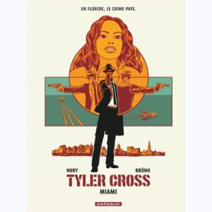 Tyler Cross : Tome 3, Miami