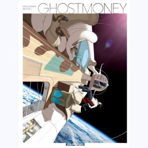 Ghost Money, Intégrale
