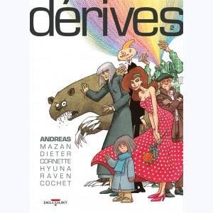 Dérives : Tome 2