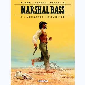 Marshal Bass : Tome 2, Meurtres en famille