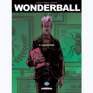 Wonderball : Tome 5, L'Apiculteur
