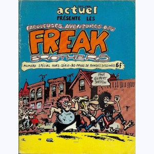 Les Freak Brothers : Tome 1, Les fabuleuses aventures des Freak Brothers