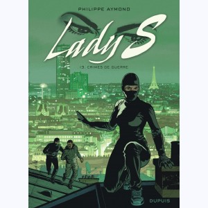 Lady S. : Tome 13, Crimes de guerre