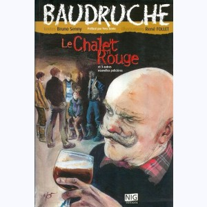 Baudruche : Tome 3, Le chalet rouge