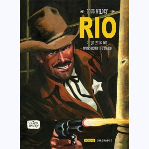 RIO (Wildey) : Tome 2, Le Fils de monsieur Howard