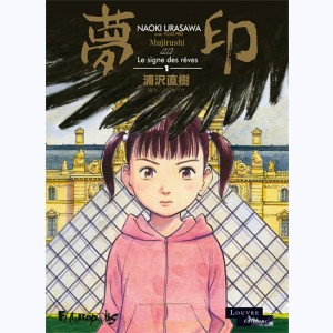 Mujirushi ou le signe des rêves : Tome 1