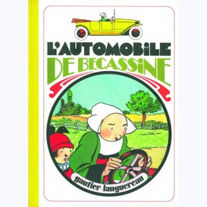 Bécassine : Tome 14, L'automobile de Bécassine