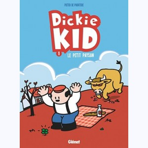 Dickie Kid : Tome 1, Le Petit paysan