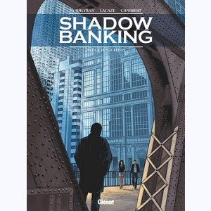 Shadow Banking : Tome 4, Hedge Fund Blues