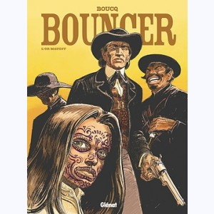 Bouncer : Tome 10, L'Or maudit
