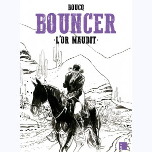 Bouncer : Tome 10, L'Or maudit :
