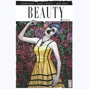 The Beauty : Tome 1, Contamination