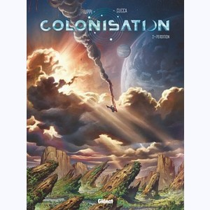 Colonisation : Tome 2, Perdition