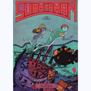 Submerman : Tome 1