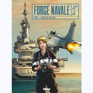 Force Navale : Tome 1, Forteresse des mers
