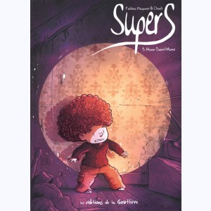 SuperS : Tome 3, Home sweet home