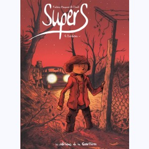 SuperS : Tome 4, Solitudes