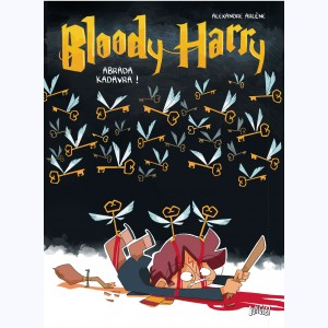 Bloody Harry : Tome 2, Abarda Kadavra !