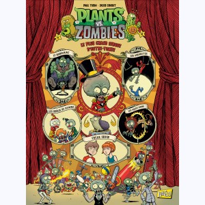 Plants vs. zombies : Tome 9, Le plus grand cirque d'outre-tombe