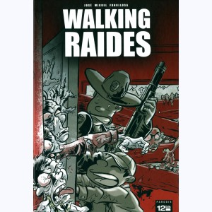 Walking Raides