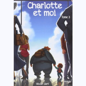 Charlotte et moi : Tome 3