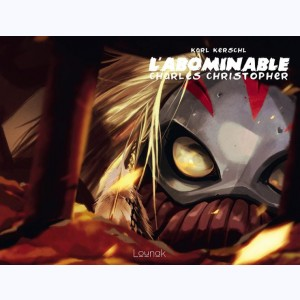 L'Abominable Charles Christopher : Tome 2