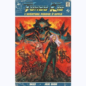 Turbo Kid : Tome 1, L'Aventure perdue d'Apple