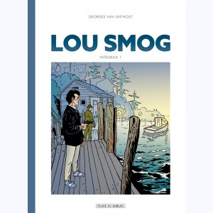 Lou Smog : Tome 1, Intégrale