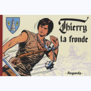 Thierry la fronde : Tome 1