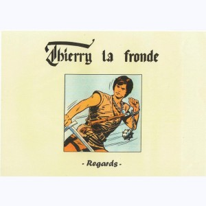 Thierry la fronde : Tome 2