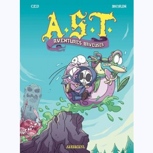 A.S.T. : Tome 5, Aventures baveuses