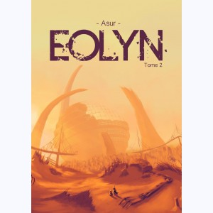 Eolyn : Tome 2